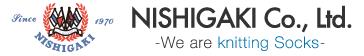 NISHIGAKI Co., Ltd. -We are kntting Socks